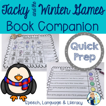 Speech Language & Literacy Tacky and the Winter Games QUICK PREP Book Companion