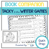 Tacky and the Winter Games QUICK PREP Book Companion:  Speech Language Literacy