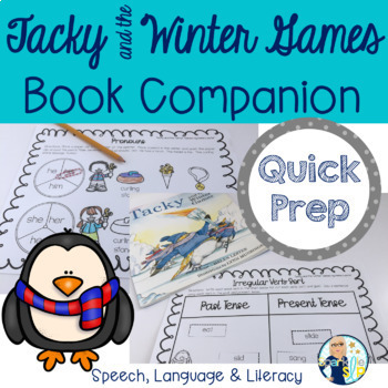 Tacky and the Winter Games Book Companion:  Speech Language Literacy