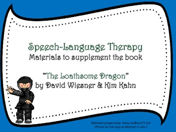 "Speech-Language Material Package companion for the book ""The Loathsome Dragon"""