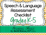 Speech & Language Assessment Checklist for Grades K-5