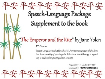"""Speech-Language Packet using the book, """"The Emperor and the Kite"""" by Jane Yolen"""