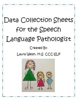 Speech Language Pathologist Data Collection Forms