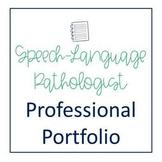 Speech Language Pathologist Professional Portfolio - Editable
