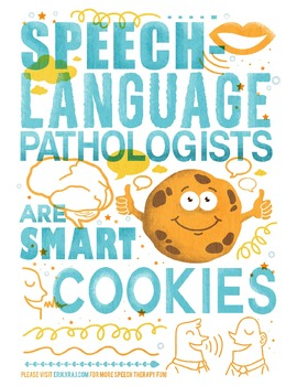 Speech-Language Pathologists are Smart Cookies (Poster)
