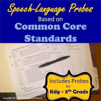 Speech-Language Probes Based on Common Core Standards