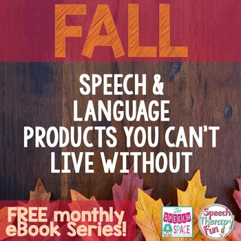 Speech & Language Products You Can't Live Without: Fall Edition