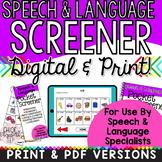 Speech & Language SCREENER! DIGITAL & PRINT!