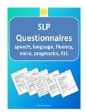 Speech-Language (SLP) Questionnaires for teachers/parents