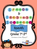 Speech & Language Screener- Spanish (Grades 1st- 3rd)