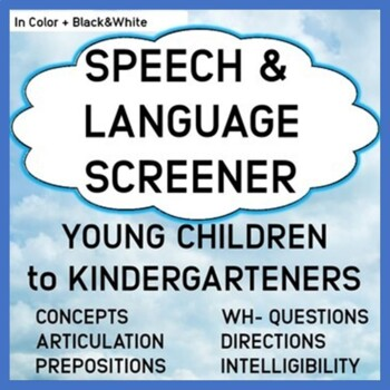 Speech & Language Screener for Young Children through Kindergarten Color and B&W