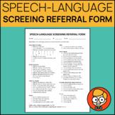 Speech-Language Screening Referral Form