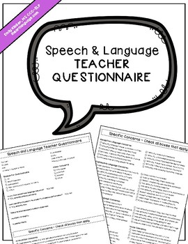 Speech & Language Teacher Questionnaire