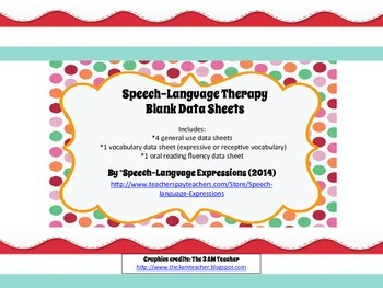 FREE Speech-Language Therapy Blank Data Sheets