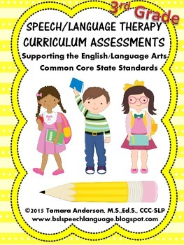 Speech-Language Therapy Curriculum Assessments