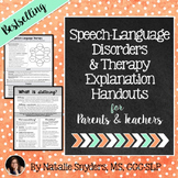 Speech-Language Therapy Explanation Handouts for Parents & Teachers