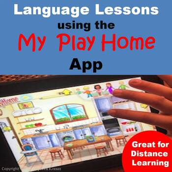 Language Lessons/Activities Using the My Play Home App