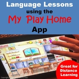 Language Lessons/Activities Using the My Play Home App - Print and Go