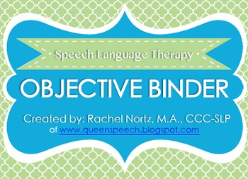 Speech-Language Therapy Objective Binder {GREEN VERSION}