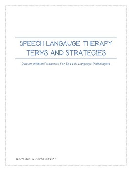 Speech Language Therapy Terms and Treatment Strategies