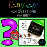 Speech Language Therapy: WH- Questions WHERE? Task Cards