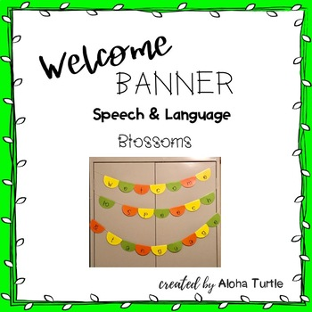 Speech & Language Welcome Sign