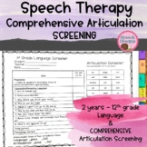 Speech Language and Articulation Screening Forms Tool for all grade levels