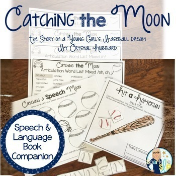 Speech Language and Literacy Catching the Moon Book Companion