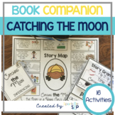 Catching the Moon Book Companion:  Speech Language and Literacy