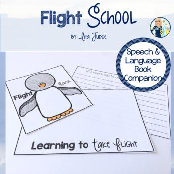 Flight School Book Companion:  Speech Language and Literacy