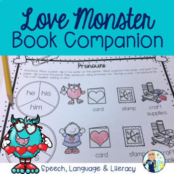 Love Monster Book Companion:  Speech Language and Literacy