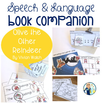 Olive the Other Reindeer Book Companion:  Speech Language and Literacy