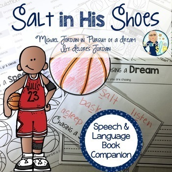 Speech Language and Literacy Salt in His Shoes Book Companion