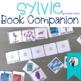 Sylvie Book Companion:  Speech Language and Literacy