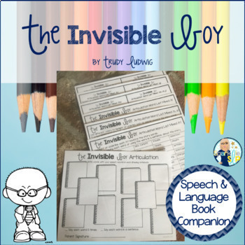 The Invisible Boy Book Companion:  Speech Language and Literacy