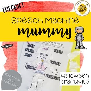 Speech Machine Mummy FREEBIE!