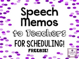 Speech Memos for teachers for SCHEDULING freebie
