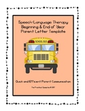 Speech Parent Letter Template for Beginning/End of Year