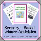 Speech Pathology Sensory-Based Leisure Activities Program