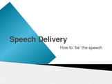 Speech - Physical and Vocal Delivery
