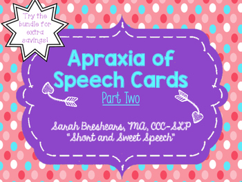 Apraxia of Speech Cards- PART TWO