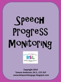 Speech Progress Monitoring {Fluency & Intelligibility}