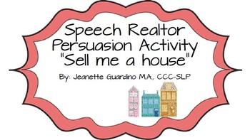"Speech Realtor Persuasion  Activity ""Sell Me A House"""