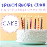 Speech Recipe Club: Let's Bake a Cake!