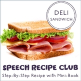 Speech Recipe Club: Let's Make Deli Sandwiches!