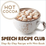Speech Recipe Club: Let's Make Hot Cocoa!