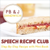 Speech Recipe Club: Let's Make a Peanut Butter & Jelly Sandwich!