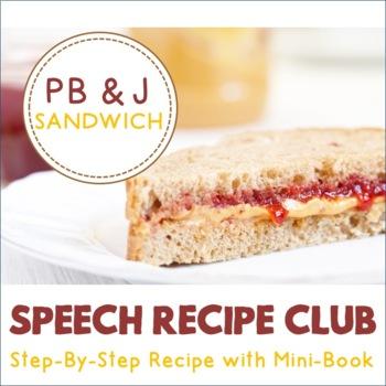 Speech Recipe Club: Let's Make a Peanut Butter & Jelly Sandwich!