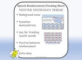 Speech Reinforcement/Positive Behavior Tracking Sheet: Snowman Theme