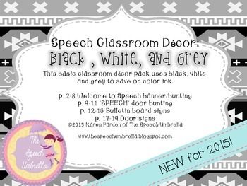 Speech Room Decor: Black, White, Grey